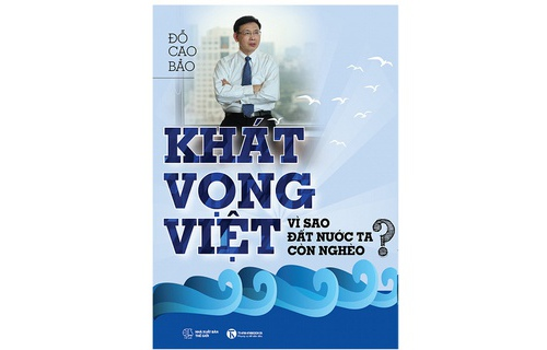 Khat Vong Viet Vi Sao Dat Nuoc Ta Con Ngheo?
